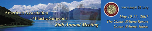 AAPS 2007 Annual Meeting, May 19 - 22, 2007, The Coeur d'Alene Resort, Coeur d'Alene, Idaho.